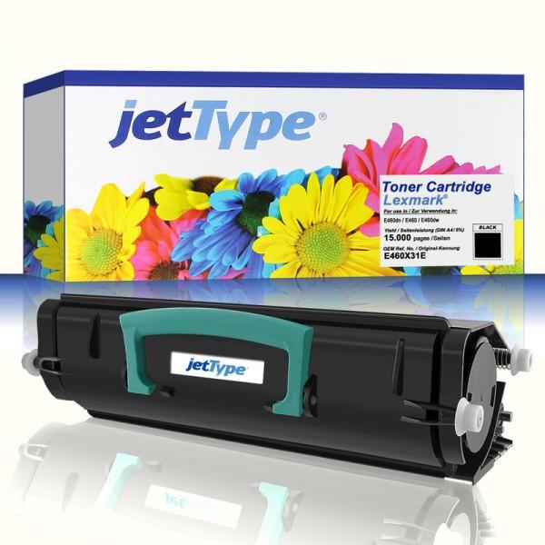 jetType Toner kompatibel zu Lexmark E460X31E schwarz 15.000 Seiten 1 Stück
